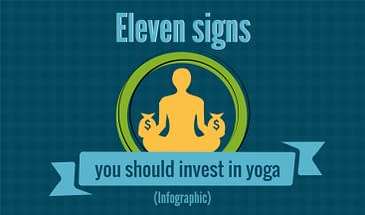 11 Signs You Should Invest in Yoga (infographic)